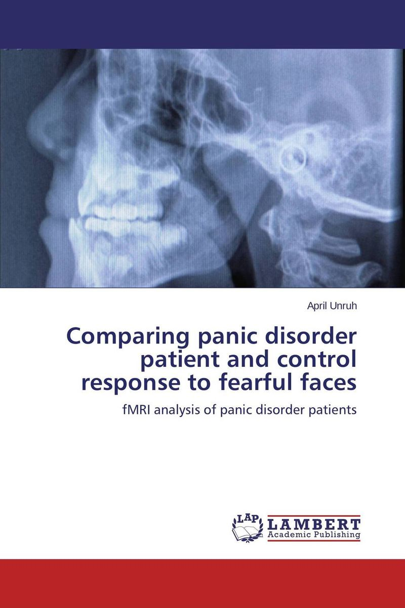 Comparing panic disorder patient and control response to fearful faces ben buchanan brain structure and circuitry in body dysmorphic disorder