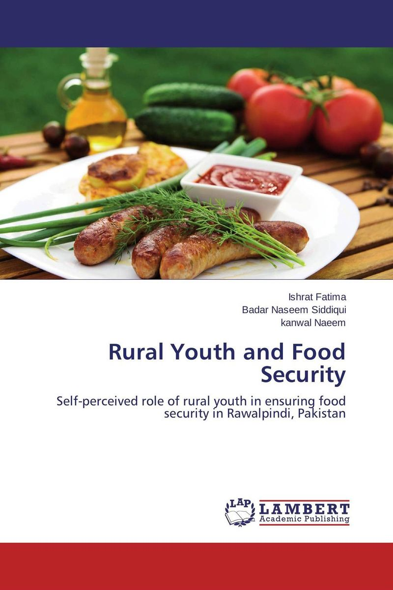 Rural Youth and Food Security the good food book for families