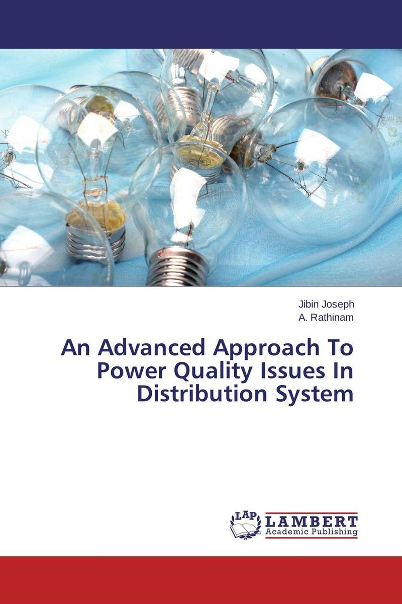 An Advanced Approach To Power Quality Issues In Distribution System avantika fadnis harmonics in power system