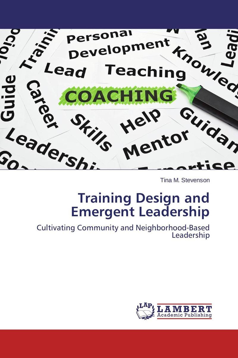 Training Design and Emergent Leadership jeffrey sonnenfeld leadership and governance from the inside out