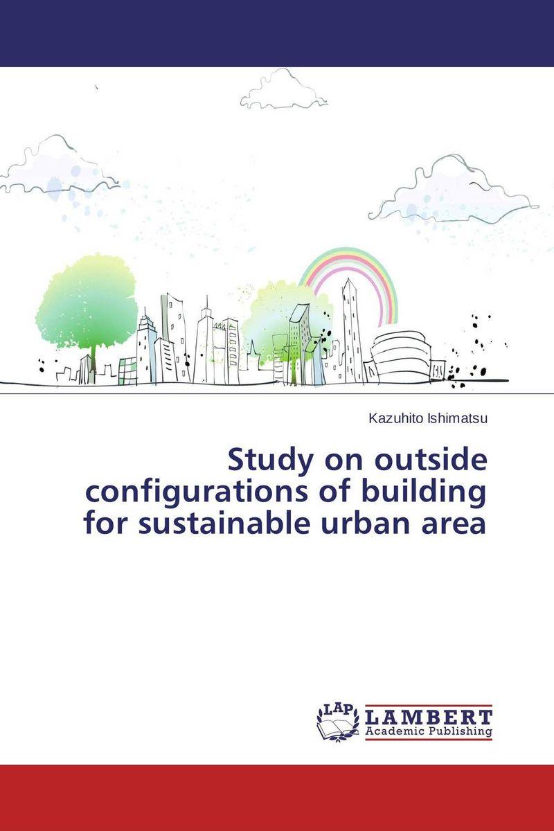 Study on outside configurations of building for sustainable urban area
