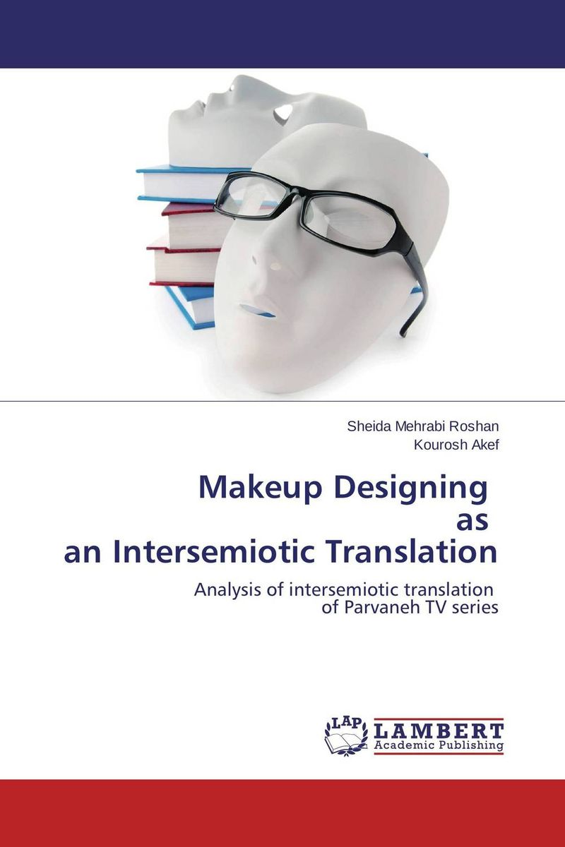 Makeup Designing as an Intersemiotic Translation the translation of figurative language