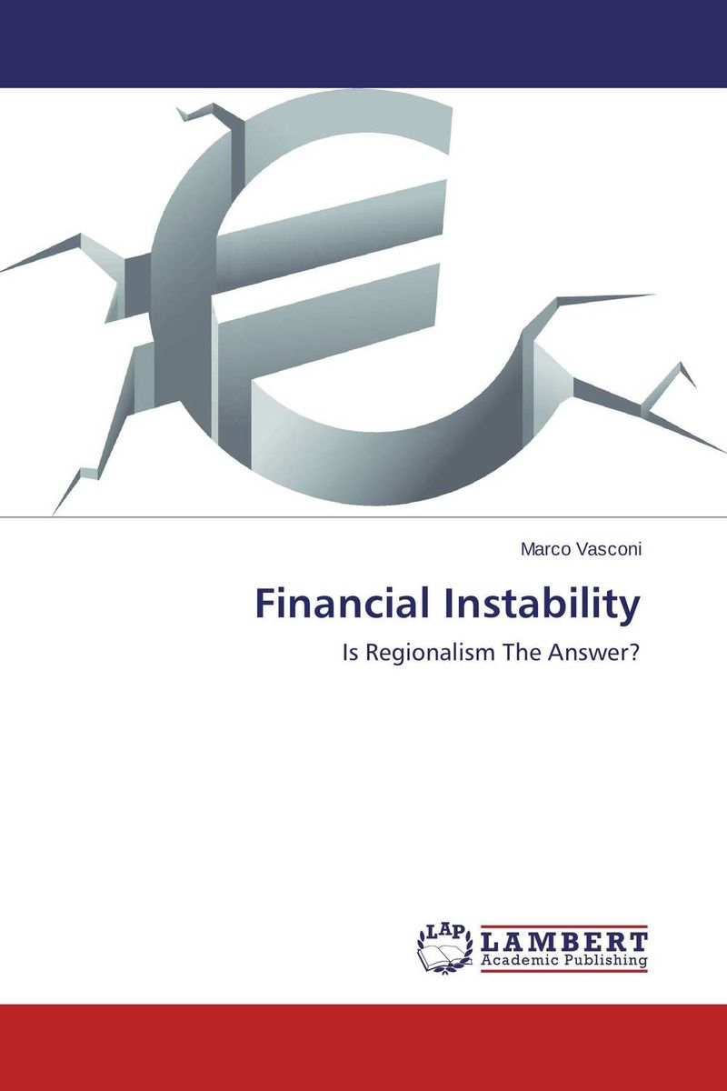 Financial Instability economic globalization and expressions of nationalism