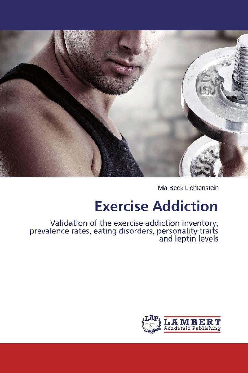 Exercise Addiction tv addiction and personality styles of adolescents
