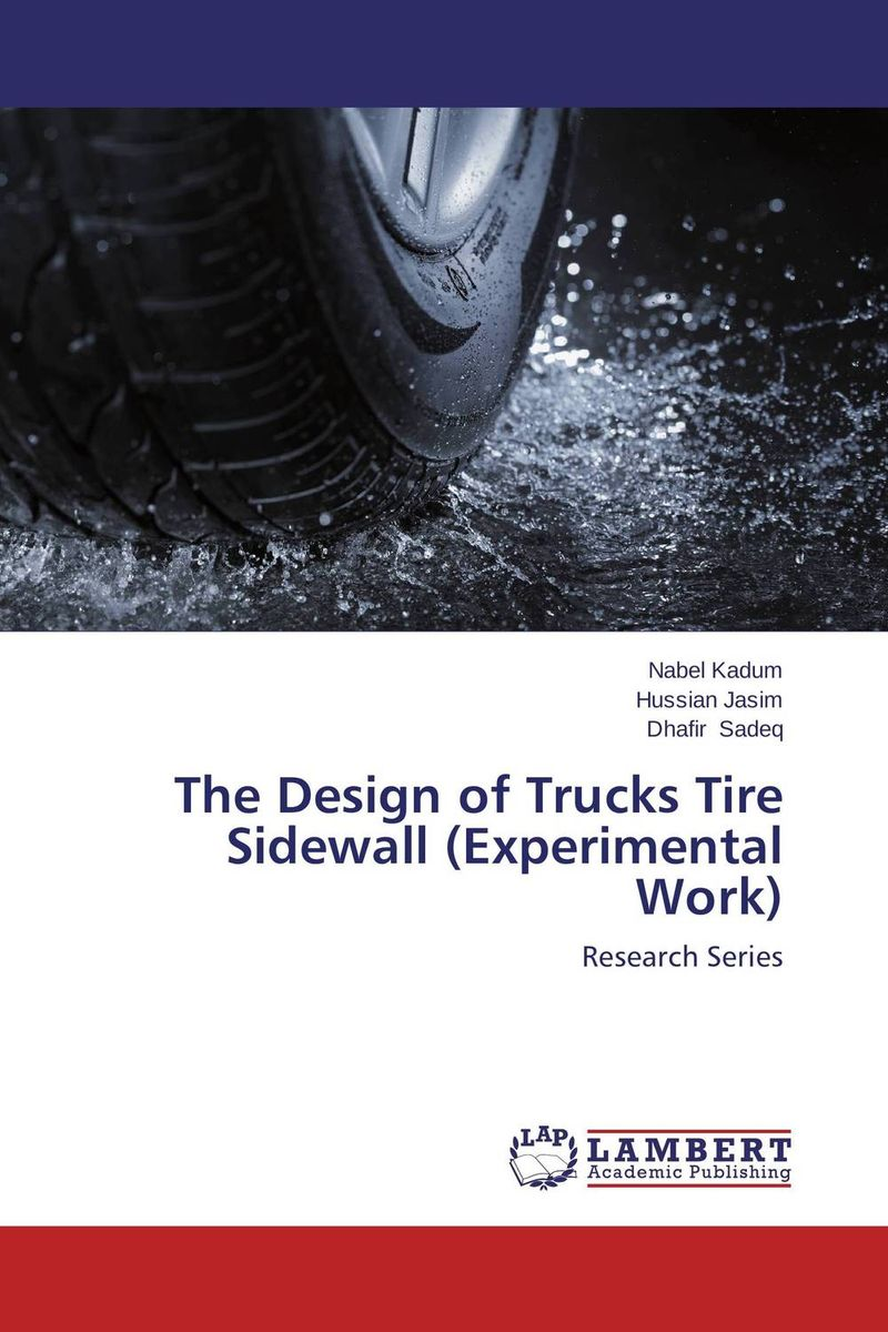 The Design of Trucks Tire Sidewall (Experimental Work) hot rims all wheel tire cleaner
