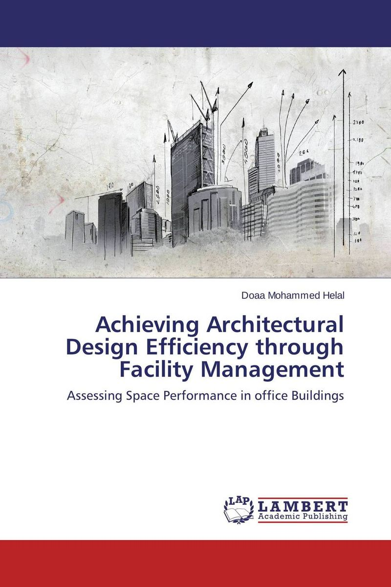 Achieving Architectural Design Efficiency through Facility Management achieving the goals of art learning through sandwich nce programme