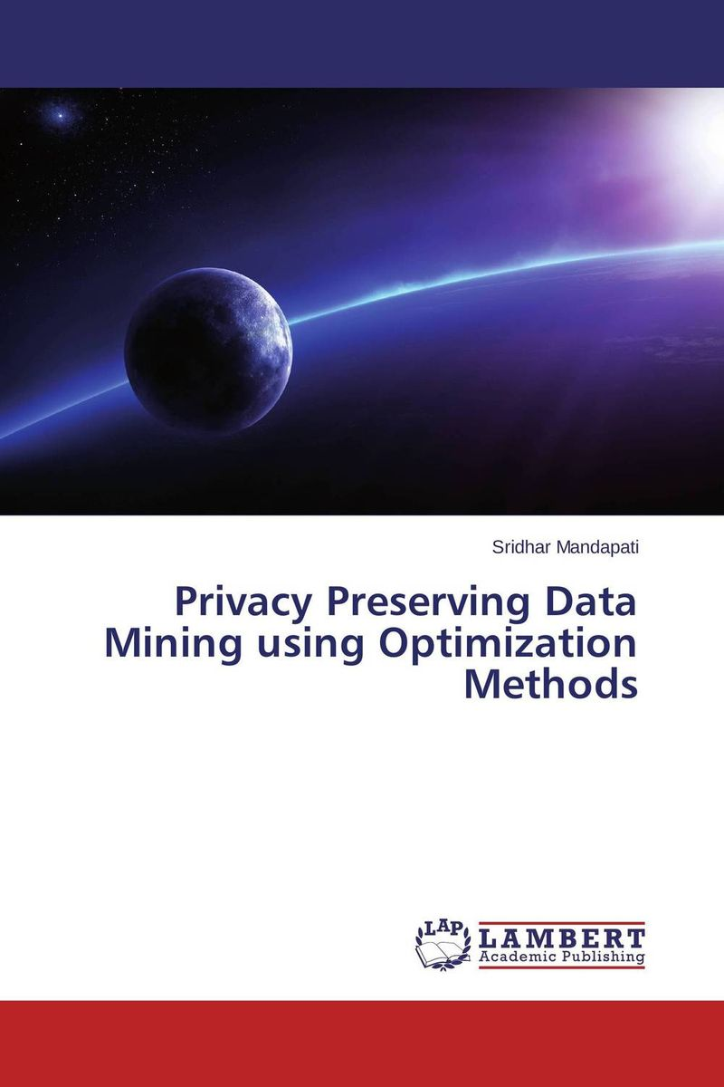 Privacy Preserving Data Mining using Optimization Methods pso based evolutionary learning