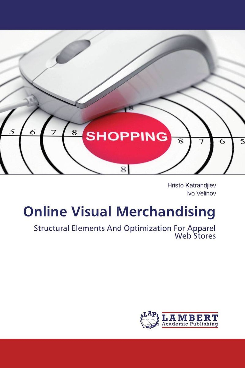 Online Visual Merchandising avinash kaushik web analytics 2 0 the art of online accountability and science of customer centricity