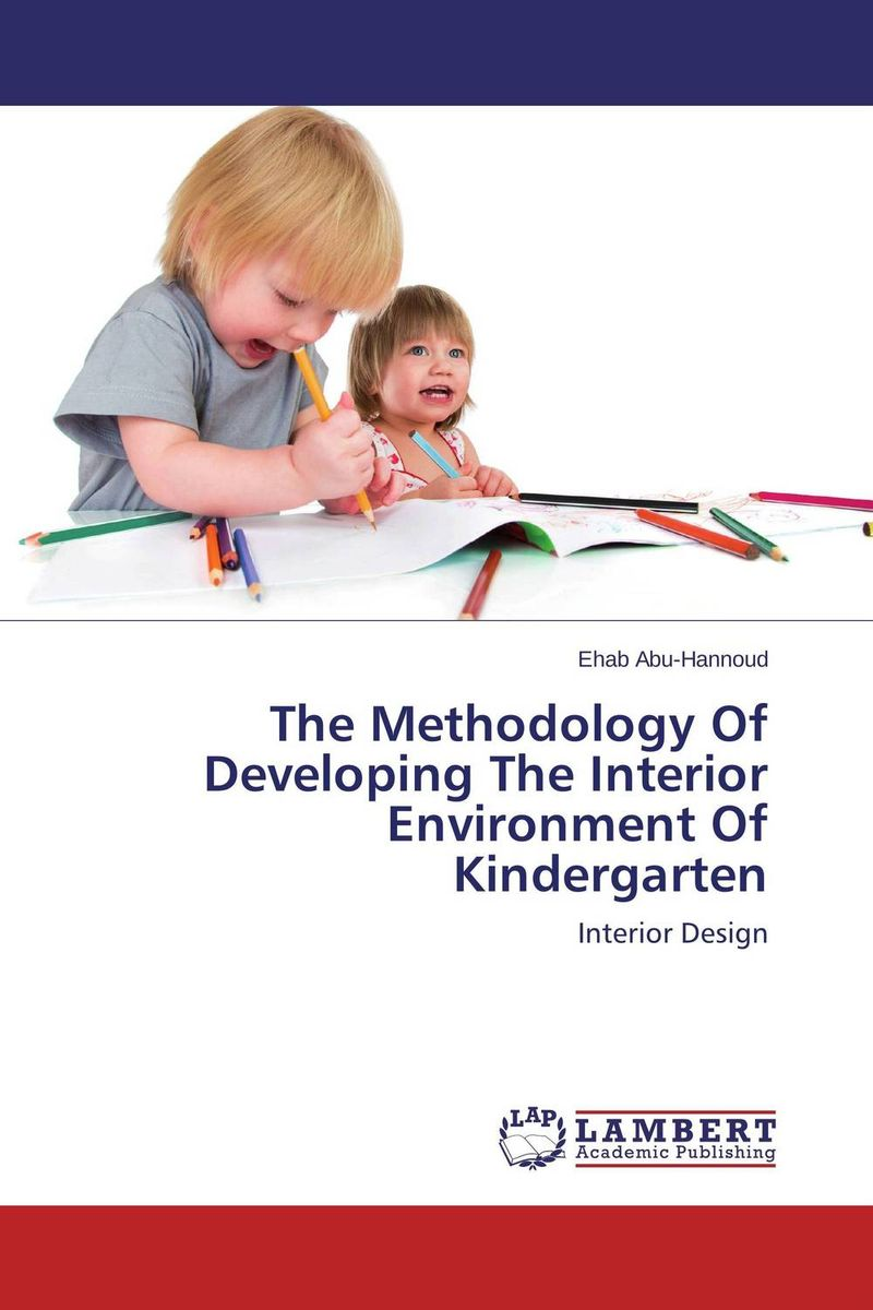 The Methodology Of Developing The Interior Environment Of Kindergarten space and mobility in palestine