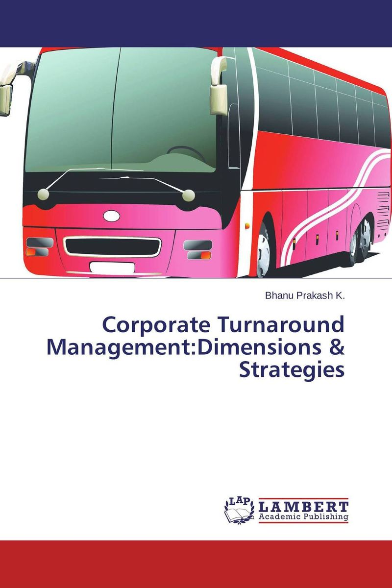 Corporate Turnaround Management:Dimensions & Strategies is working capital management a key determinant on corporate profit
