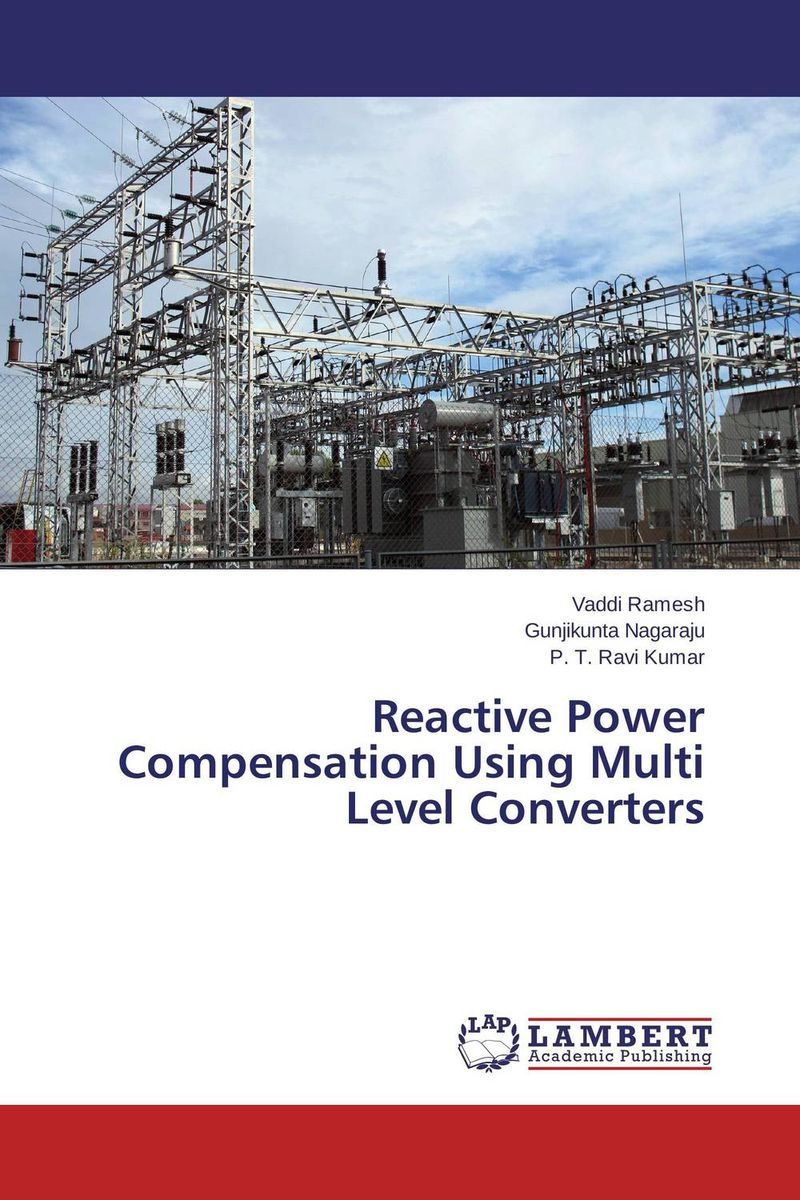 Reactive Power Compensation Using Multi Level Converters i gottlieb gottlieb power supplies switching regulators inverters and converters paper only