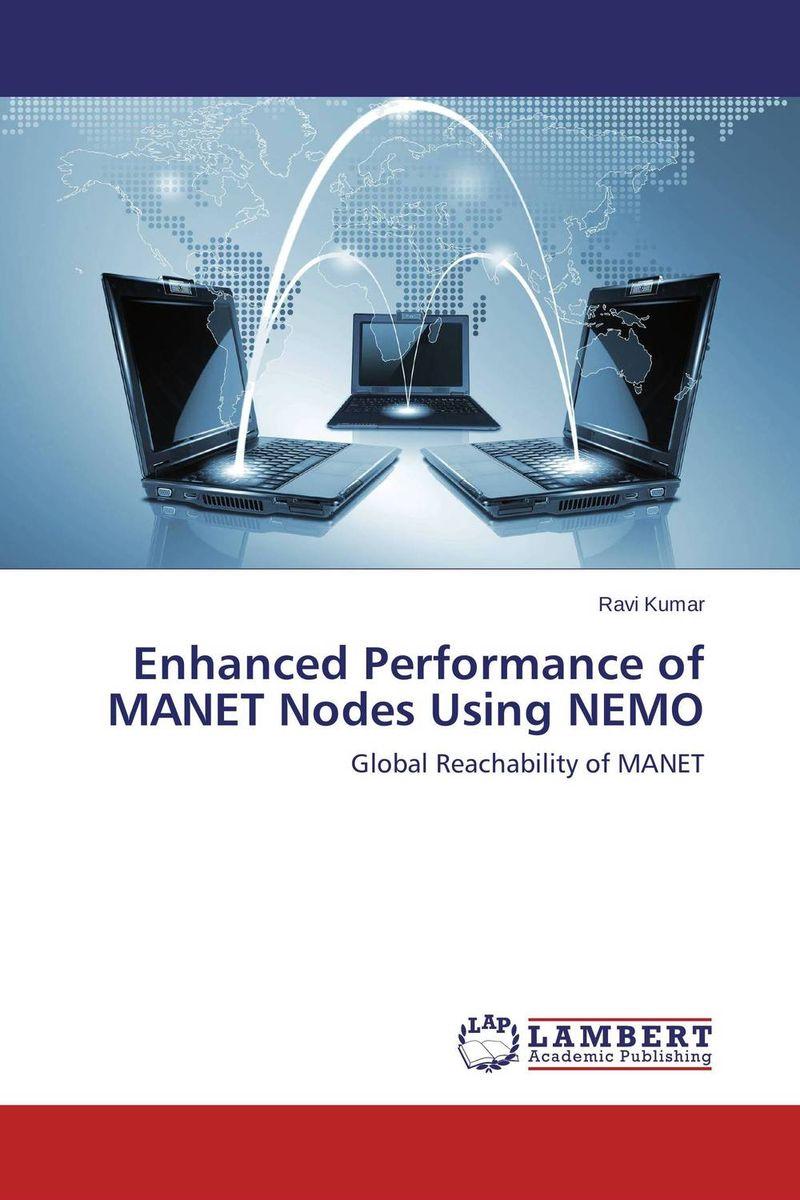 Enhanced Performance of MANET Nodes Using NEMO nathalia brodskaya manet