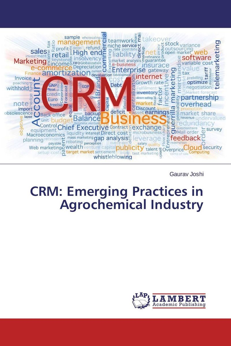 CRM: Emerging Practices in Agrochemical Industry driven to distraction