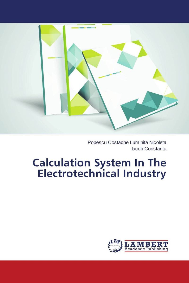Calculation System In The Electrotechnical Industry handbook of the exhibition of napier relics and of books instruments and devices for facilitating calculation