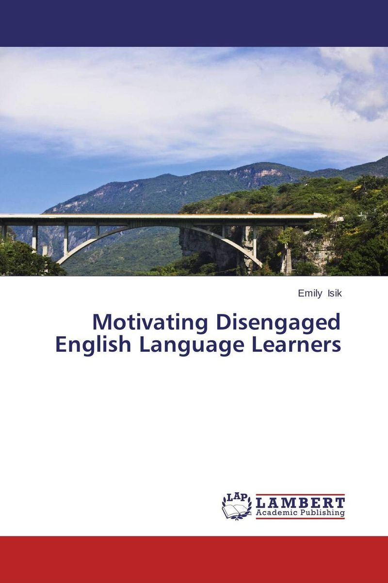 Motivating Disengaged English Language Learners prostate screening motivating factors and barriers