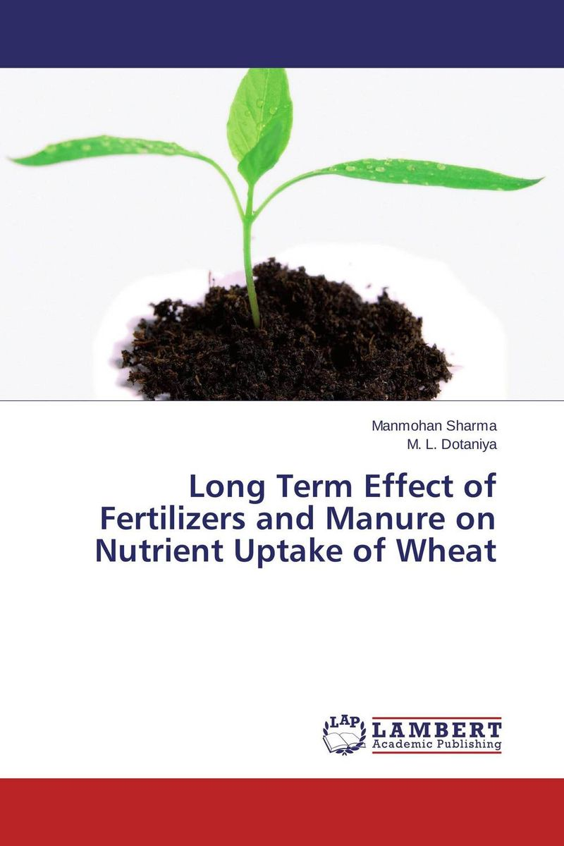 Long Term Effect of Fertilizers and Manure on Nutrient Uptake of Wheat studies on long term uses of herbicides in rice wheat cropping system