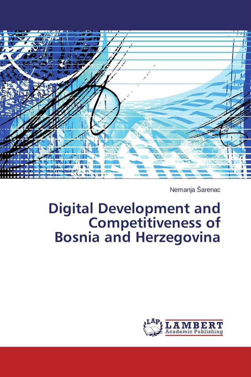 Digital Development and Competitiveness of Bosnia and Herzegovina voluntary associations in tsarist russia – science patriotism and civil society