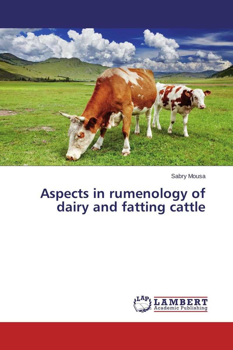 Aspects in rumenology of dairy and fatting cattle купить