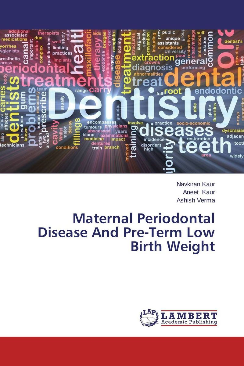 Maternal Periodontal Disease And Pre-Term Low Birth Weight manjari singh introducing and reviewing preterm delivery and low birth weight