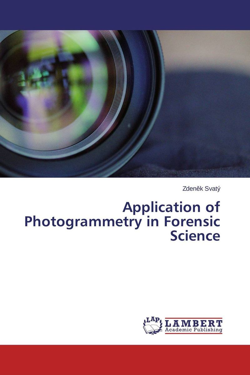 Application of Photogrammetry in Forensic Science fundamentals of forensic science