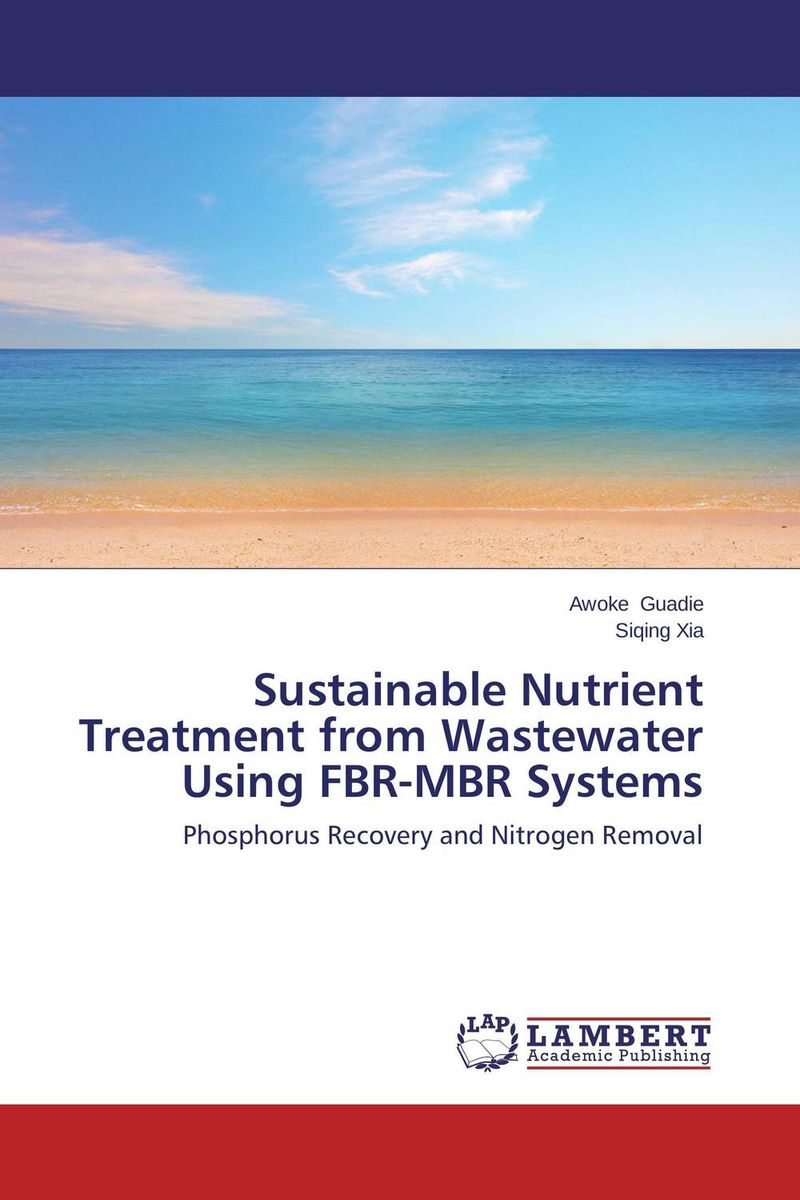 Sustainable Nutrient Treatment from Wastewater Using FBR-MBR Systems analysis of an abr mbr system treating complex particulate wastewater