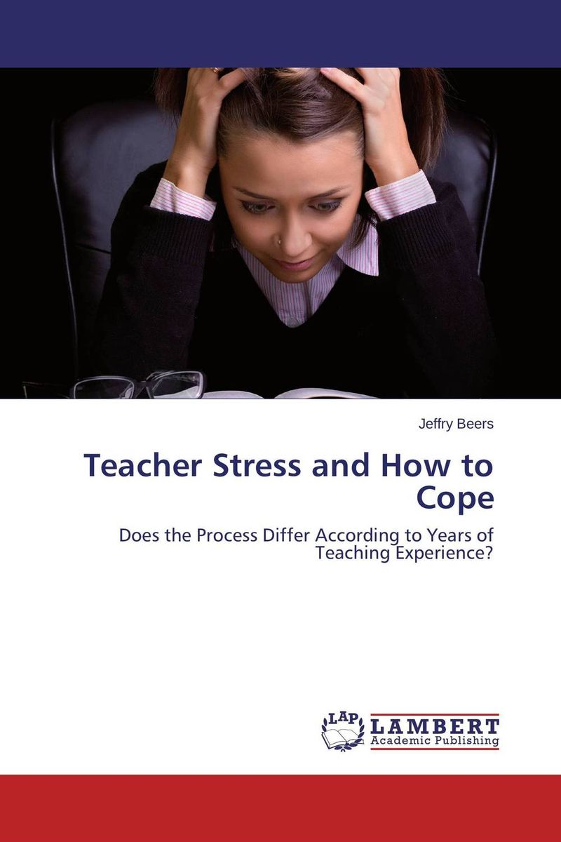 Teacher Stress and How to Cope benjamin bonetti how to stress less simple ways to stop worrying and take control of your future