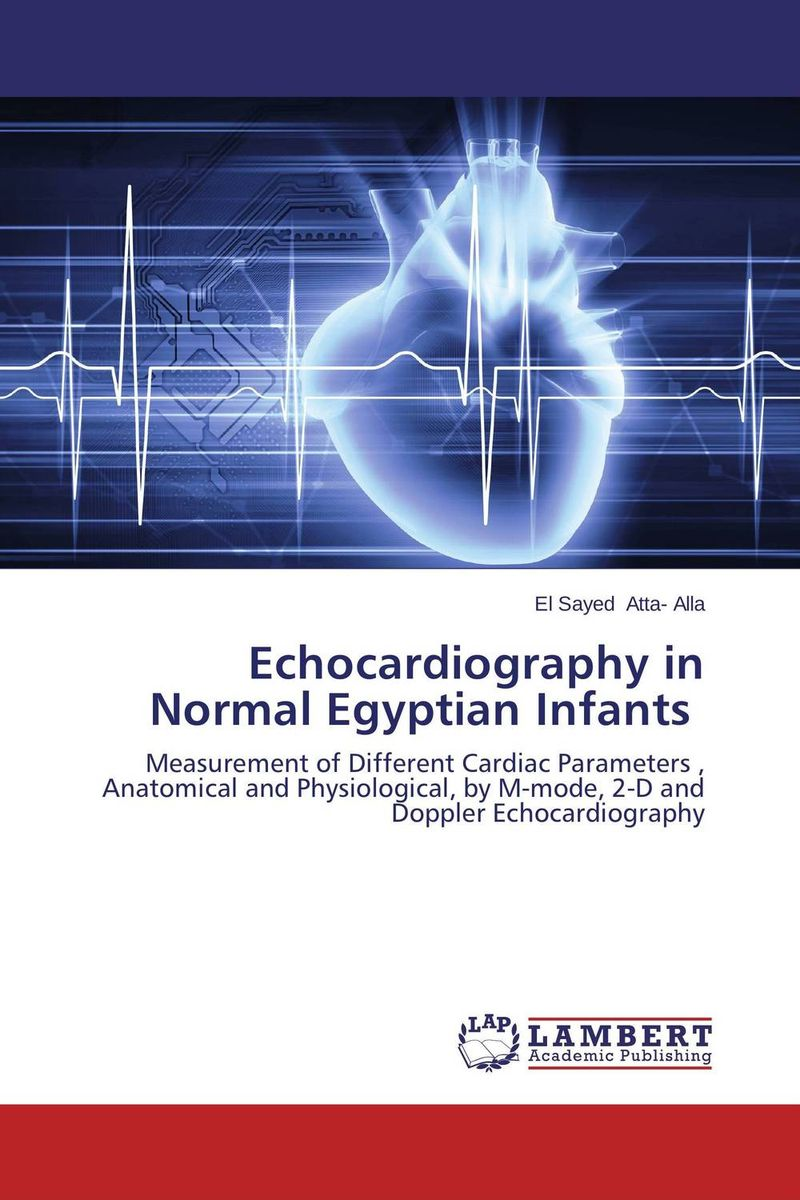 Echocardiography in Normal Egyptian Infants dr david m mburu prof mary w ndungu and prof ahmed hassanali virulence and repellency of fungi on macrotermes and mediating signals