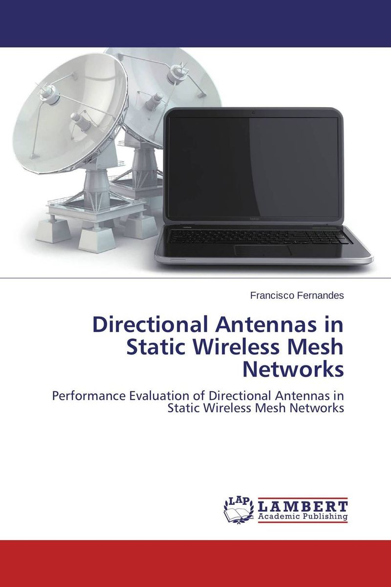Directional Antennas in Static Wireless Mesh Networks