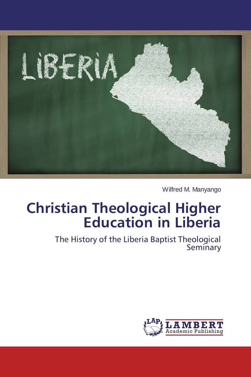 Christian Theological Higher Education in Liberia