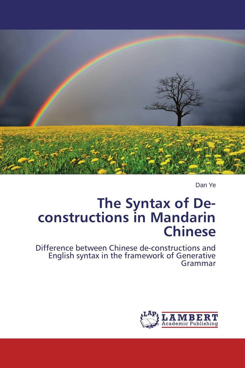 The Syntax of De-constructions in Mandarin Chinese chinese book binding complete library in the four branches of literature the si ku quan shu