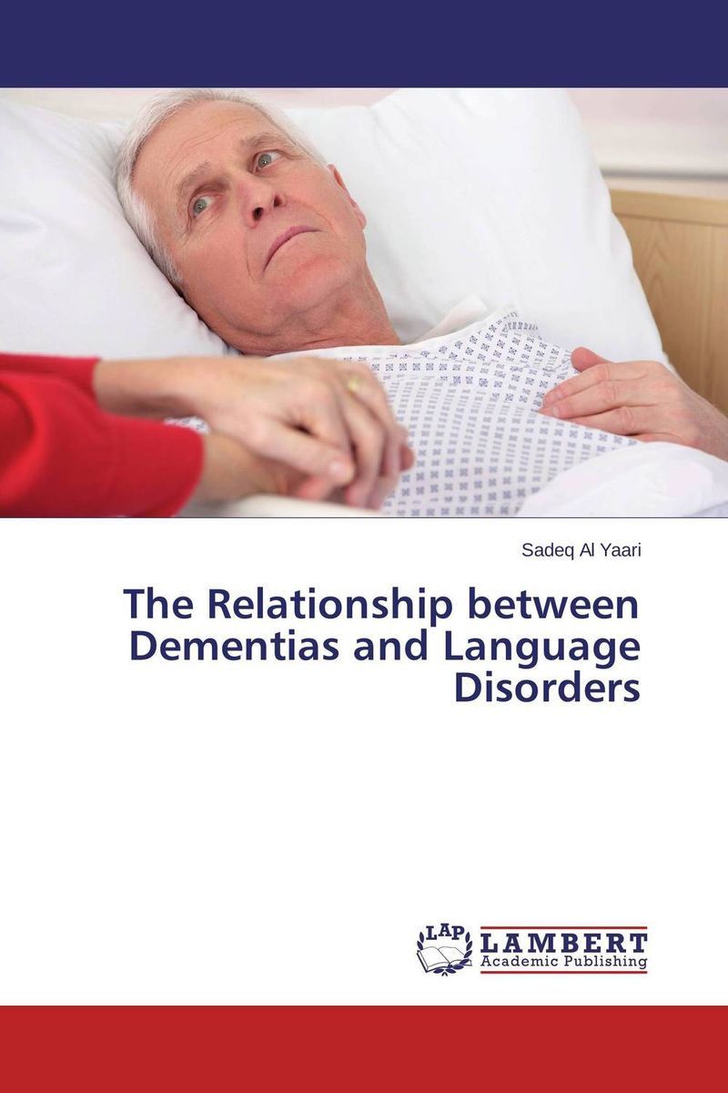 The Relationship between Dementias and Language Disorders identification processes of articulation and phonemic disorders