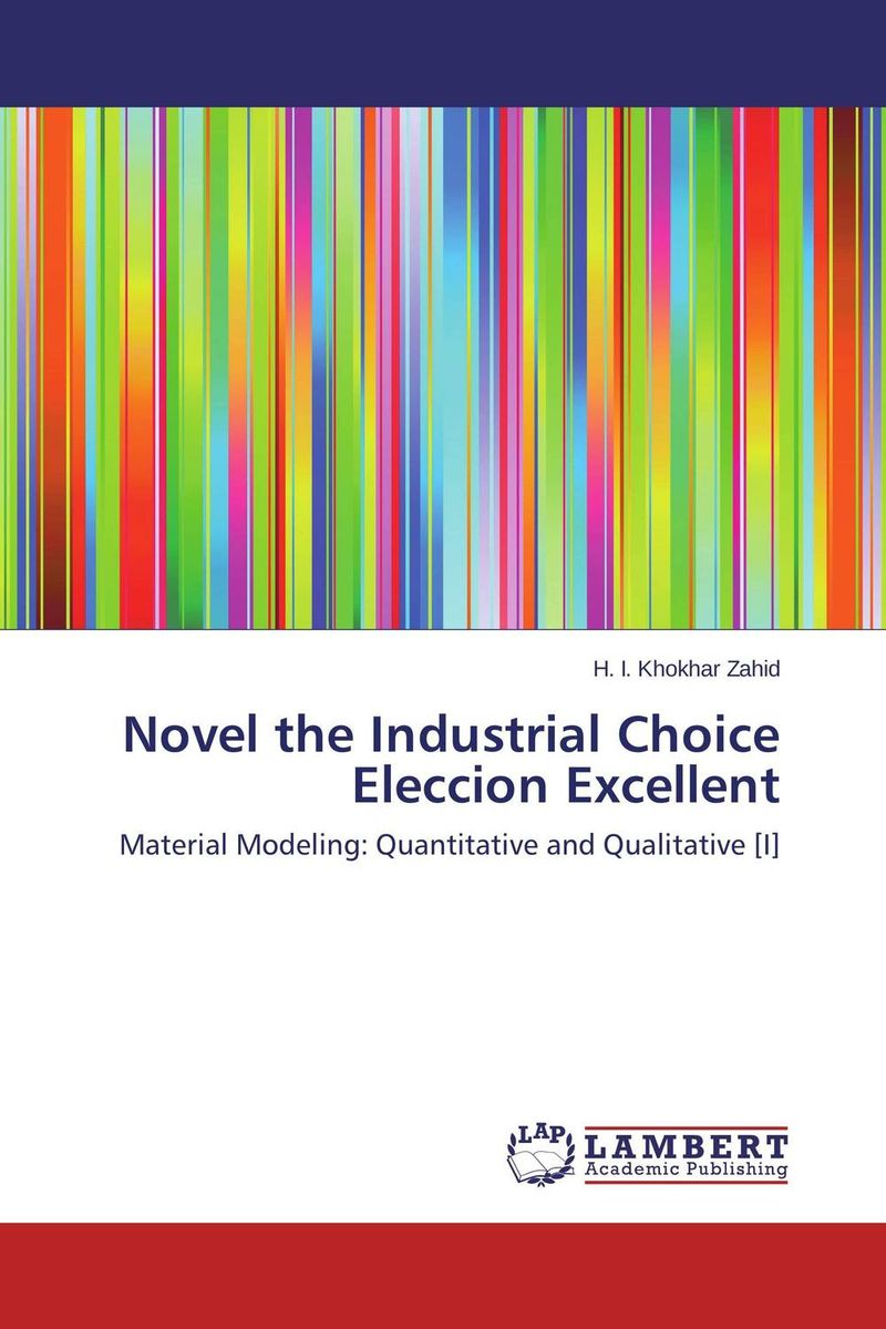 Novel the Industrial Choice Eleccion Excellent the lonely polygamist – a novel