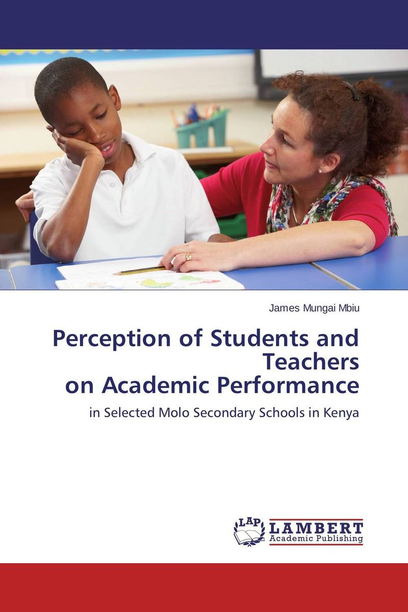 Perception of Students and Teachers on Academic Performance academic performance of african students in taiwan