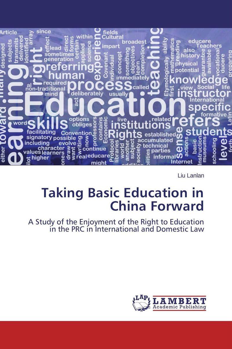 Taking Basic Education in China Forward