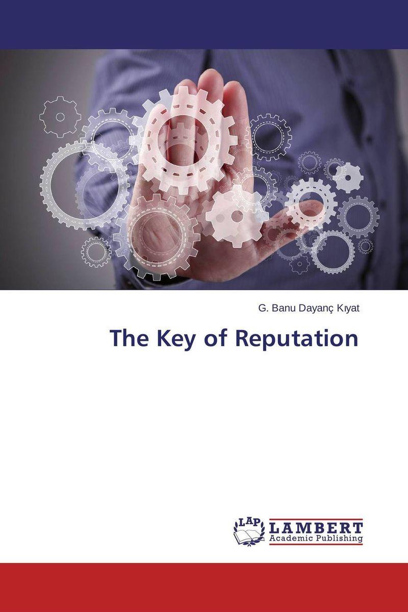 The Key of Reputation