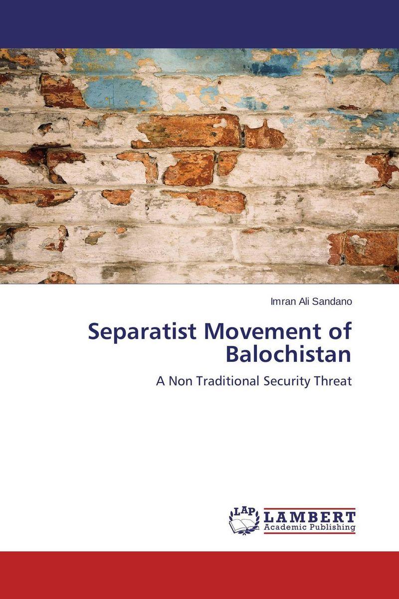 Separatist Movement of Balochistan separatist movement of balochistan