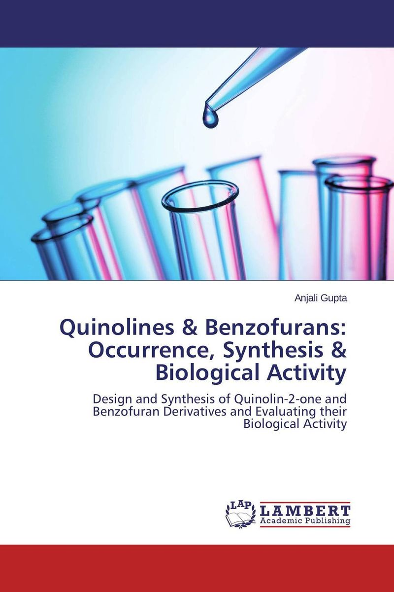 Quinolines & Benzofurans: Occurrence, Synthesis & Biological Activity d rakesh s s kalyan kamal and sumair faisal ahmed synthesis