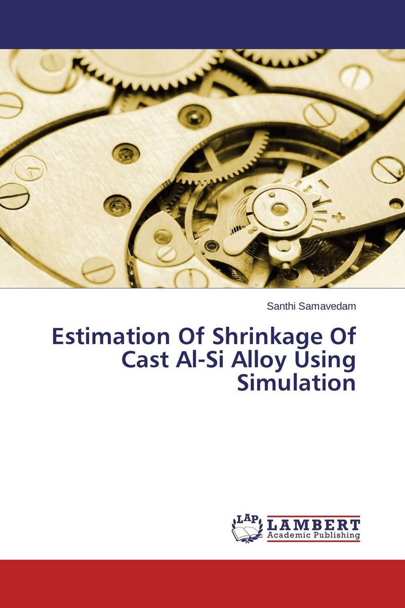 Estimation Of Shrinkage Of Cast Al-Si Alloy Using Simulation