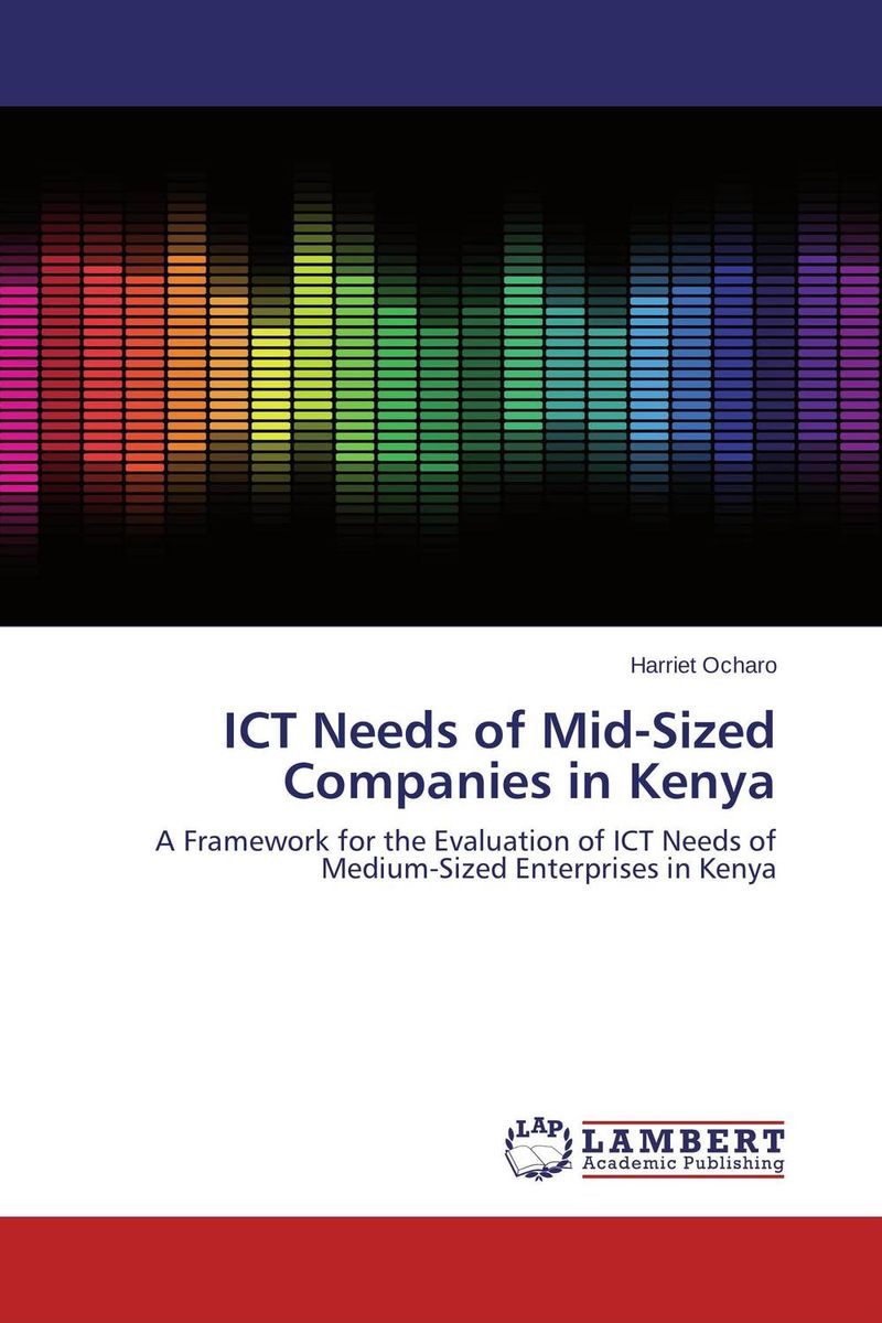 ICT Needs of Mid-Sized Companies in Kenya florence kisirkoi learning needs of street children in kenya