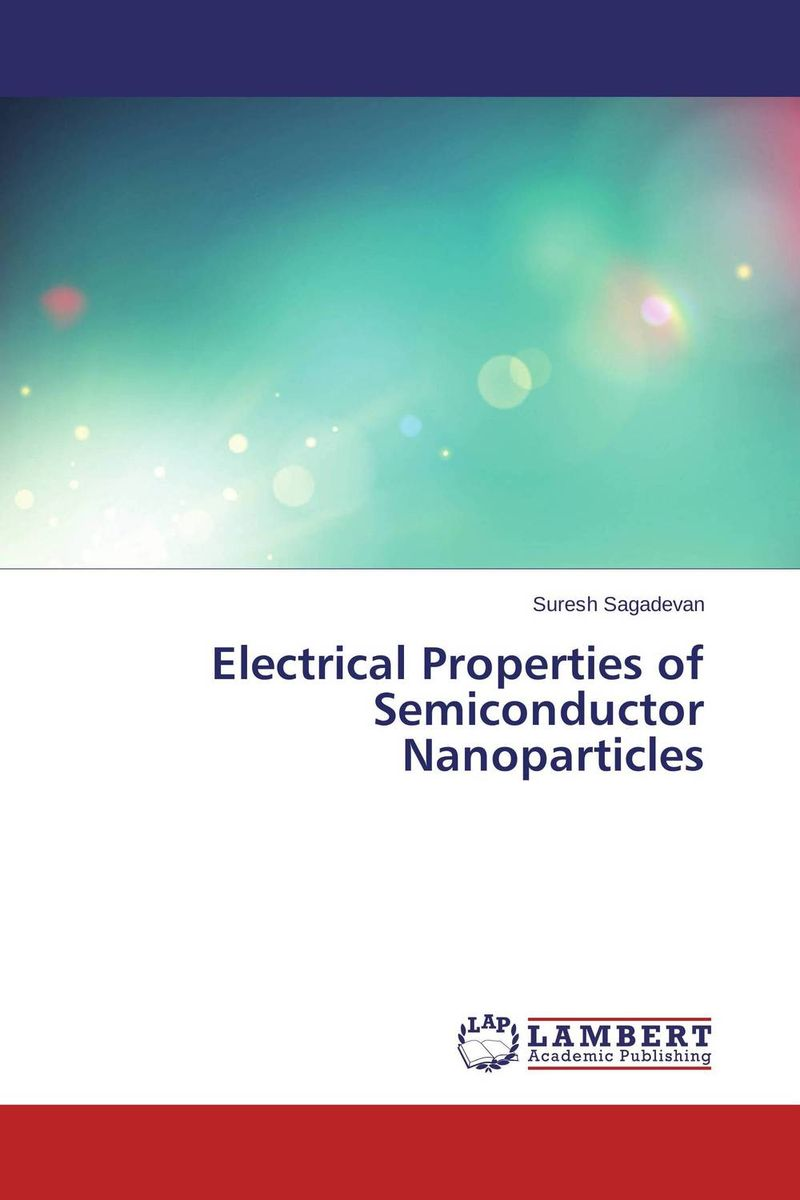 Electrical Properties of Semiconductor Nanoparticles the valves are self acting i e they operate without the supply of auxiliary energy such as electricity or compressed air