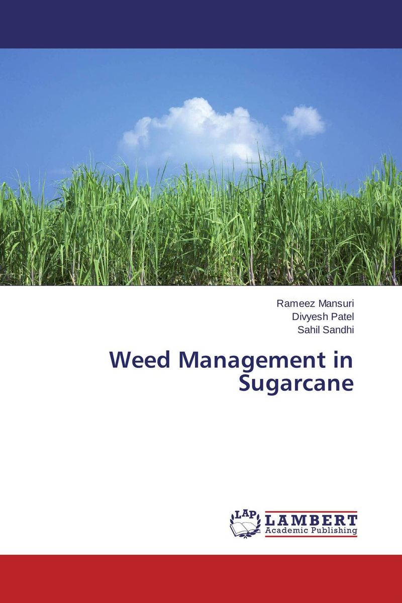 Weed Management in Sugarcane weed management in sugarcane