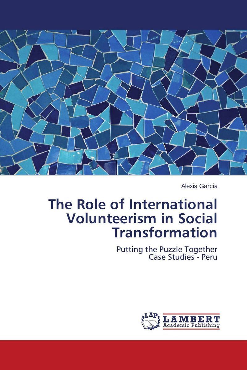 The Role of International Volunteerism in Social Transformation the role of participatory arts in social change in timor leste