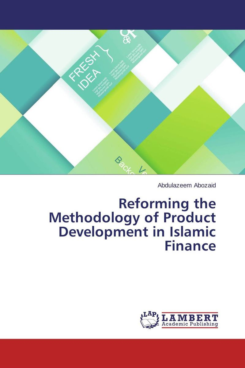 купить Reforming the Methodology of Product Development in Islamic Finance недорого
