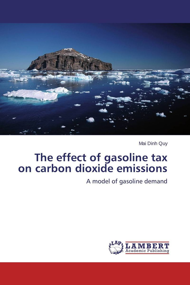 The effect of gasoline tax on carbon dioxide emissions the effect of securities regulation and corporate tax
