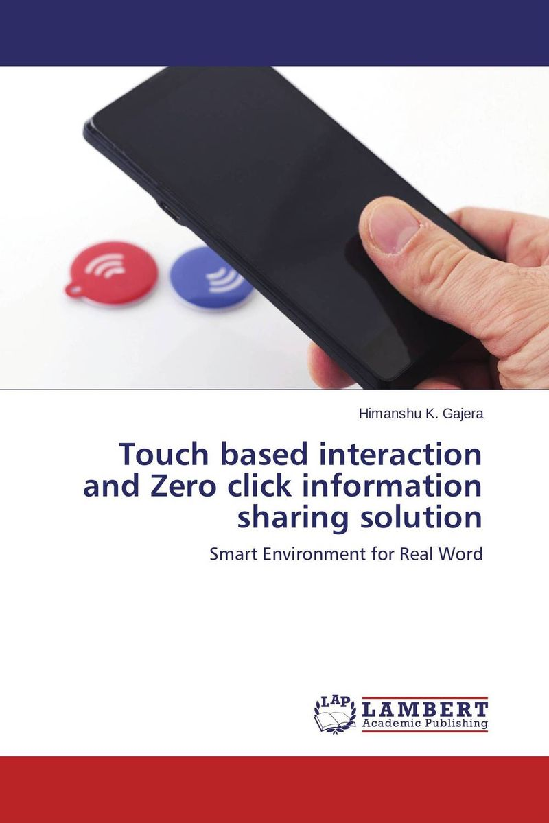 Touch based interaction and Zero click information sharing solution clustering information entities based on statistical methods