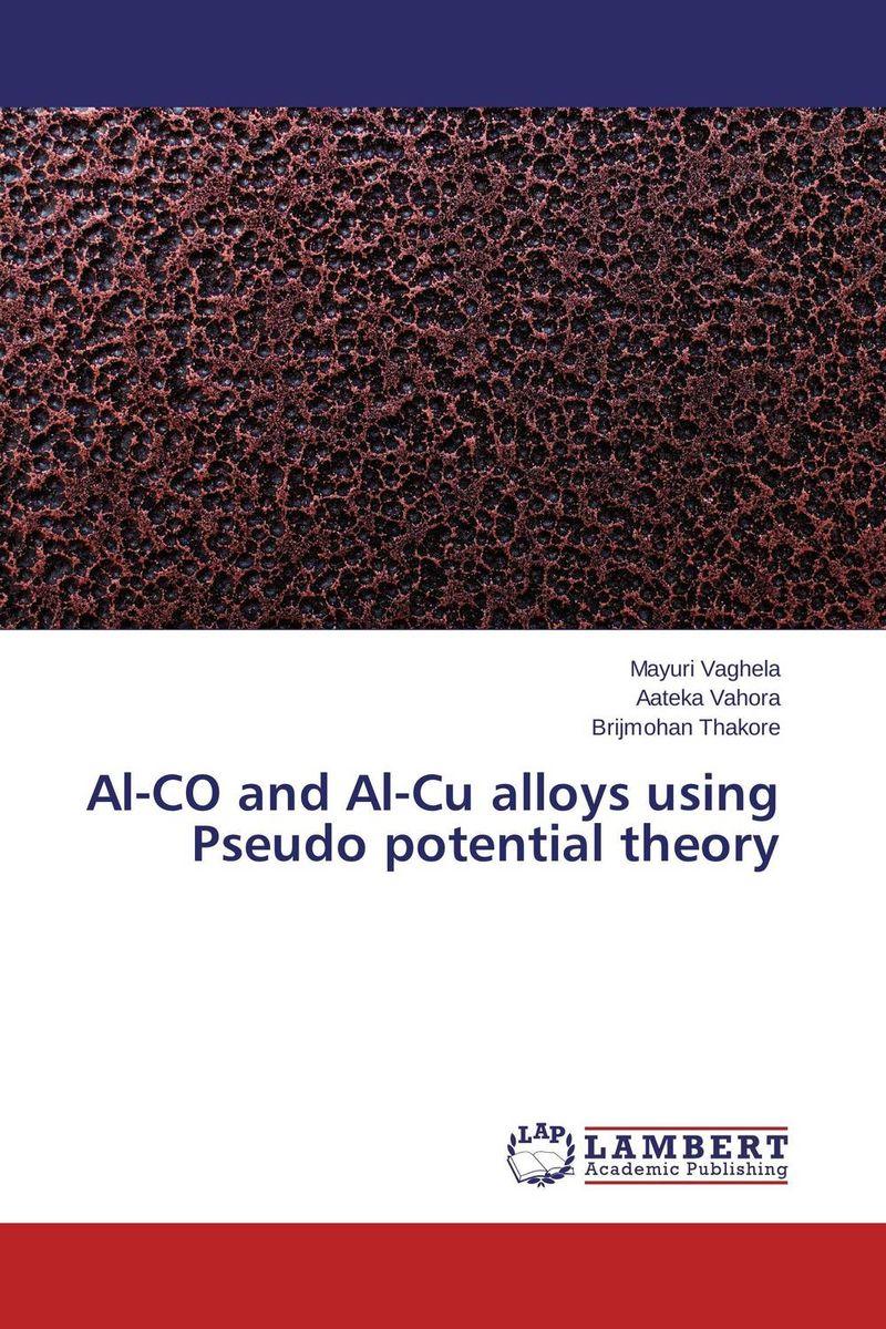 Al-CO and Al-Cu alloys using Pseudo potential theory