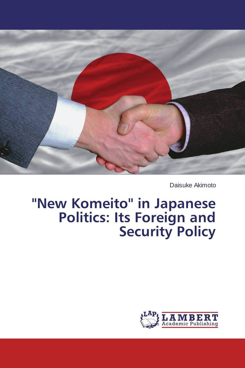 ''New Komeito'' in Japanese Politics: Its Foreign and Security Policy женское бикини hi holiday biquinis biquini 2015 010535
