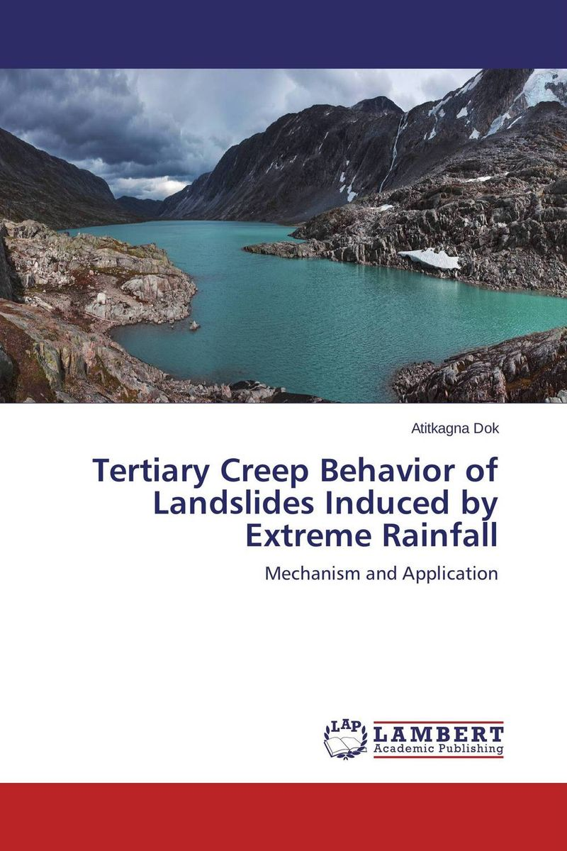 Tertiary Creep Behavior of Landslides Induced by Extreme Rainfall creep the