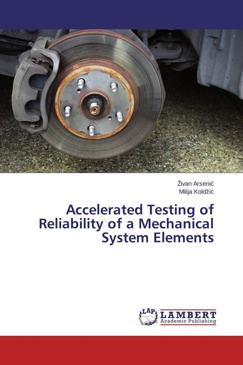 Accelerated Testing of Reliability of a Mechanical System Elements the limiting background in a detector testing facility for supercdms