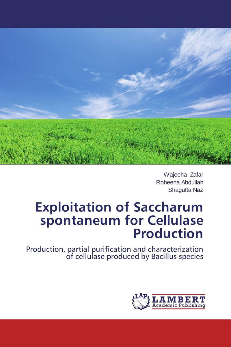 Exploitation of Saccharum spontaneum for Cellulase Production awanish kumar production and purification of cellulase from lignocellulosic wastes